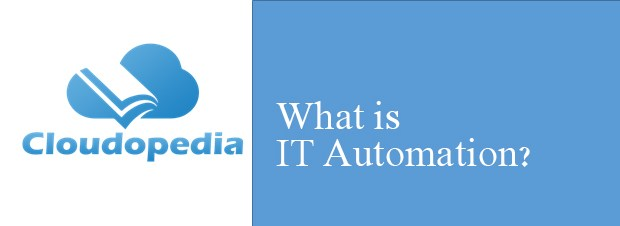 Definition of IT Automation