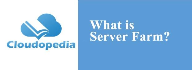 Definition of Server Farm