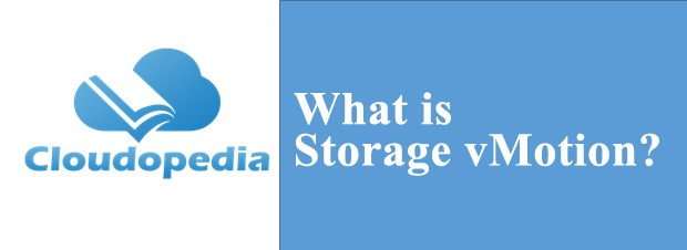 Definition of Storage vMotion