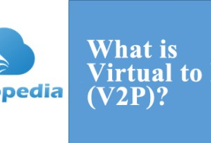 Definition of Virtual to Physical (V2P)