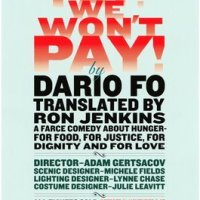 Directing Dario Fo's WE WON'T PAY