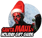 Santa Maul's Holiday Gift Guide