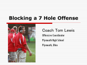 Blocking a 7 Hole Offense