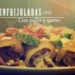 Enfrijoladas mexicanas con pollo y queso (videoreceta)