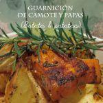 Papas y Camote al horno una perfecta guarnición (Batata & Patatas)