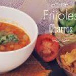 Frijoles Charros : Videoreceta para cocinarlos paso a paso