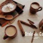 Receta de Atole de Cajeta - tradicional de México