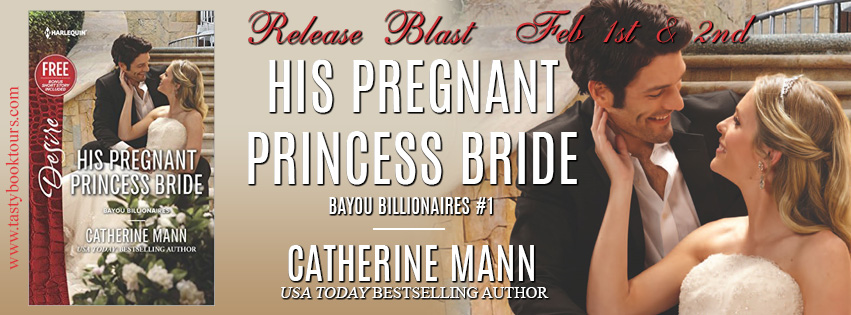 Release Blitz & Giveaway:  His Pregnant Princess Bride – Catherine Mann
