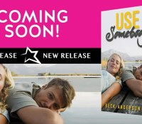 Excerpt Reveal:  Use Somebody – Beck Anderson
