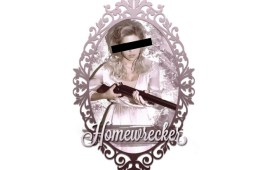 DATING TALES: The Homewrecker