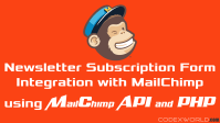 add-subscriber-to-list-using-mailchimp-api-php-codexworld