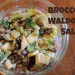 Broccoli Fruit Waldorf Salad