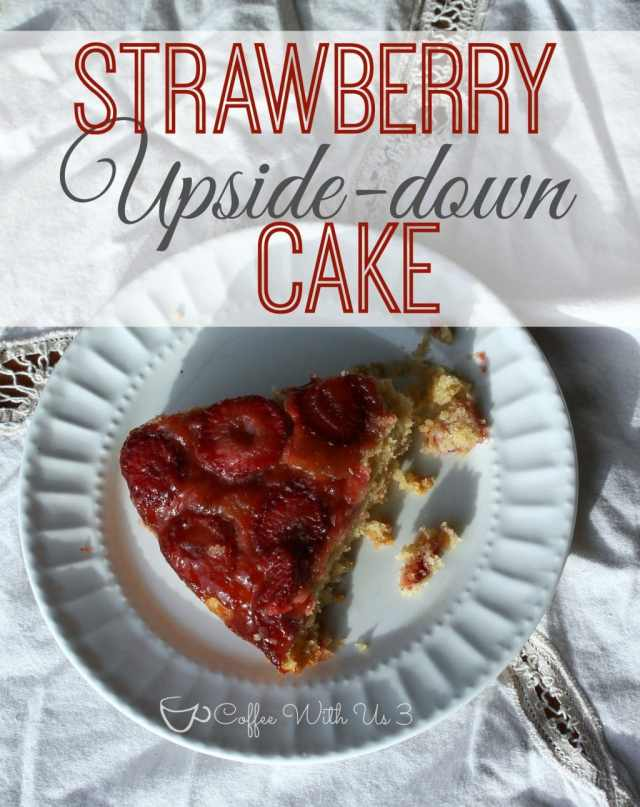 upside down cake strawberry upside down cake with cardamom strawberry ...