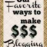Our Favorite Ways to Make Money Blogging