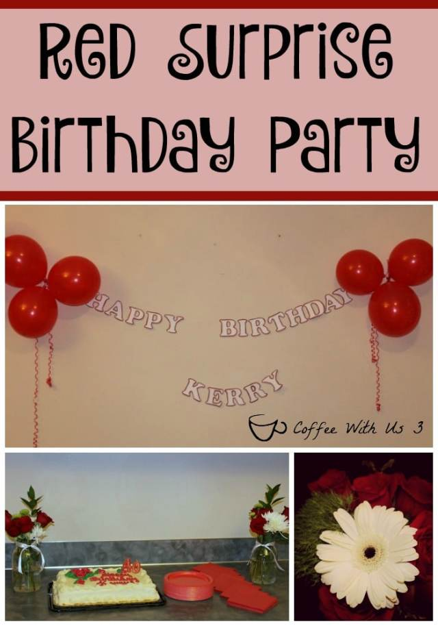 Dark Red & Delicious Cranberry Raspberry Punch & a surprise birthday party decorated with red roses & decorations.
