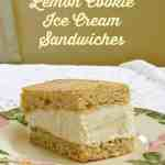Lemon Cookie Ice Cream Sandwiches