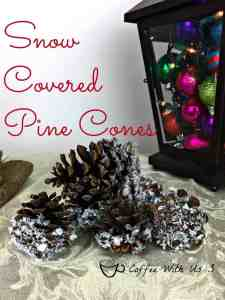 Snow Covered Pine Cones are a super easy craft decoration and only require 3 things to make them. They are so easy kids can do it.