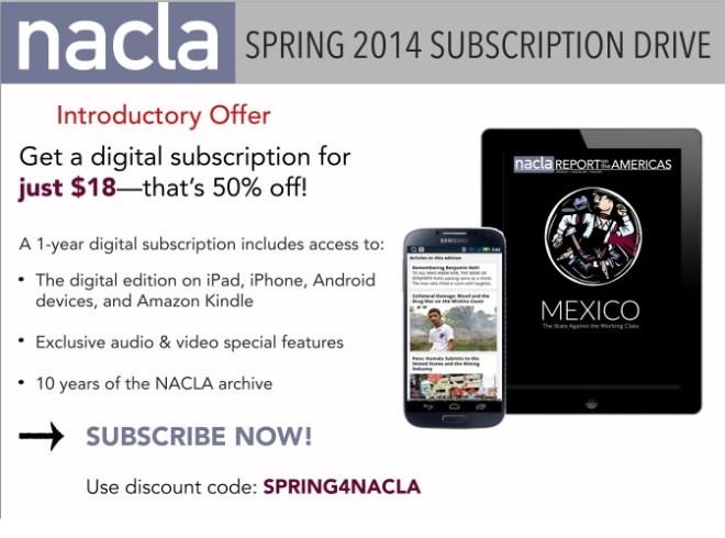 NACLA Spring 2014 Subscription Drive