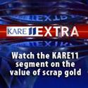 KARE11 scrap gold segment