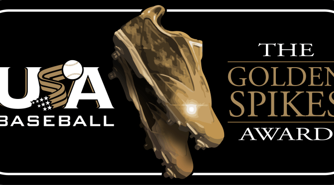 USA Baseball Names Twenty-One Golden Spikes Award Semifinalists