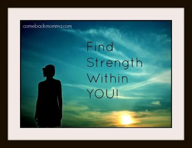 Find strength within