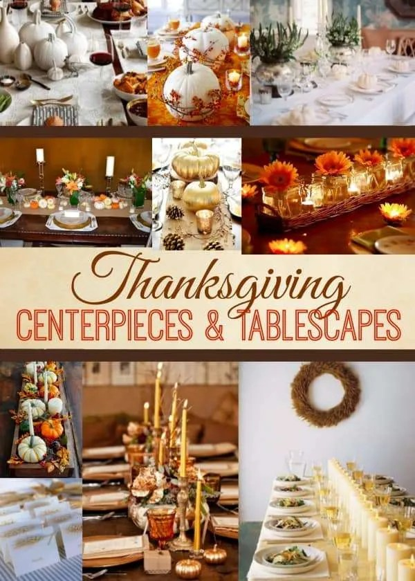 Ideas for thanksgiving centerpieces and tablescapes