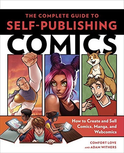Book Review: The Complete Guide to Self-Publishing Comics: How to Create and Sell Comic Books, Manga, and Webcomics