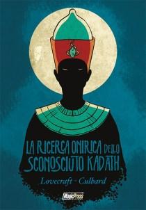 COMIXREVOLUTION LA RICERCA ONIRICA DELLO SCONOSCIUTO KADATH