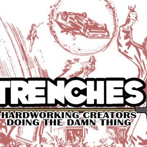 TRENCHES #1: The Long Gone Story