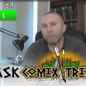 AskComixTribe Episode 1: Pilot