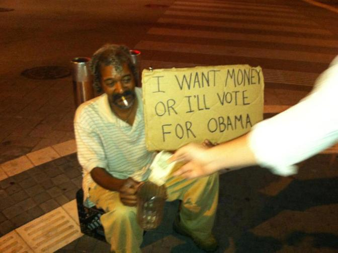 I Want Money Or I'll Vote For Obama
