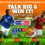 Everton Vs Manchester United: Talk Big & Win Your Club's Jersey