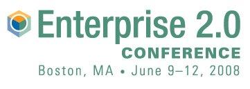 Enterprise 2.0 Conference Boston 2008
