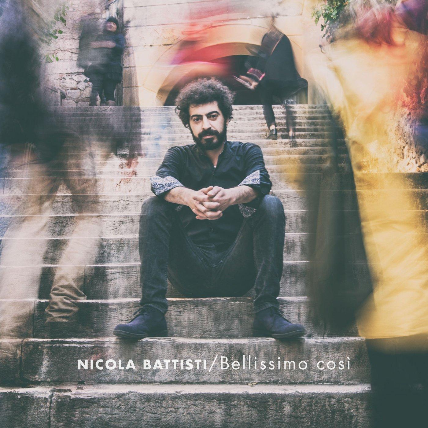 """""""Bellissimo così"""", il nuovo disco di Nicola Battisti"""
