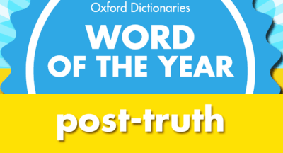 It's official: 2016 is the year of 'post-truth'