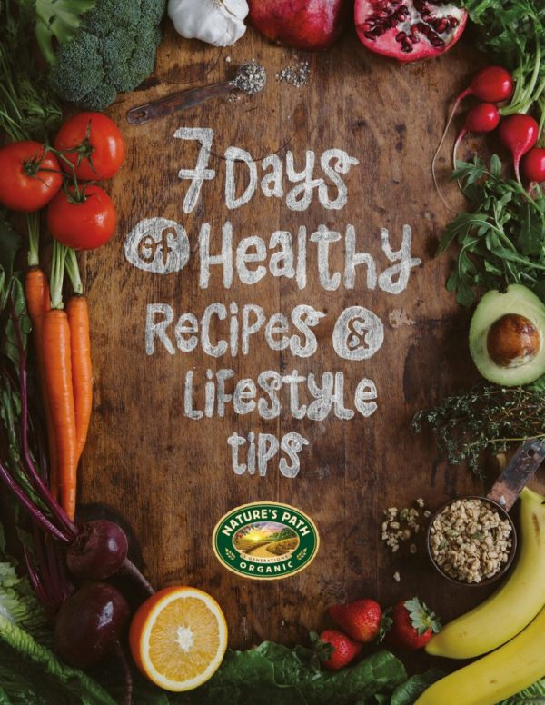 Nature's Path makes healthy eating fun with their 7 Days of Healthy Recipes & Life Style Tips (free download!)