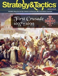 Strategy & Tactics, Issue 299: The First Crusade (new from Decision Games)