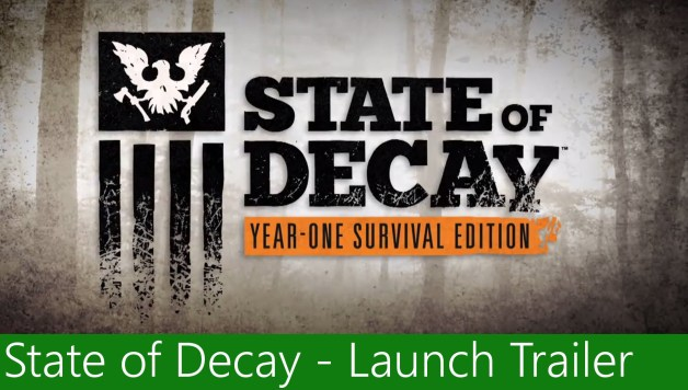 State of Decay - Year-One Survival Edition Launch Trailer