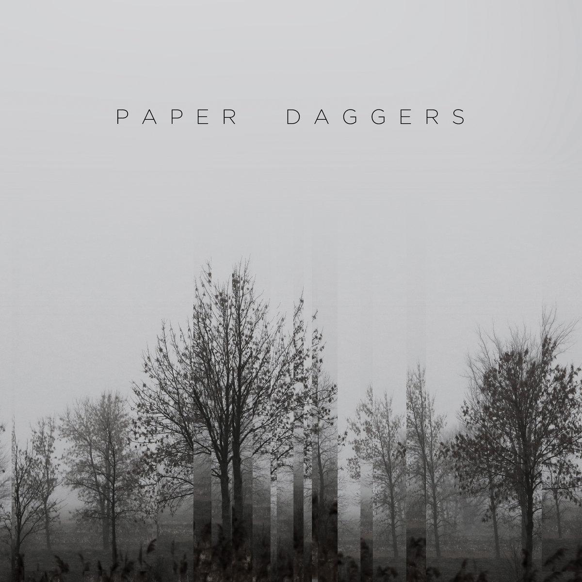 Paper Daggers Paper Daggers LRG