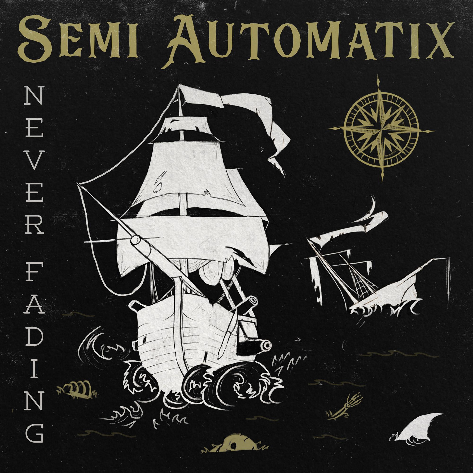 Semi Automatix Never Fading LRG2