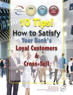 How to Satisfy Your Bank's Loyal Customers & Cross-Sell
