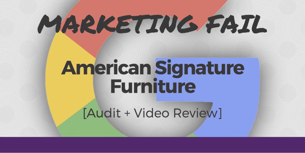 Marketing Fail: AS Furniture AdWords Audit [+ New Video]