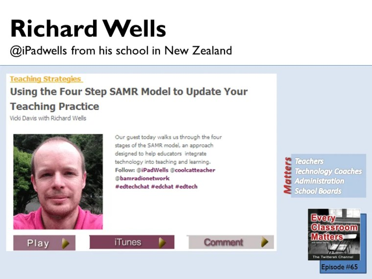 Richard Wells explains the SAMR model of technology integration on the Every Classroom Matters show.