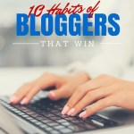 "FREE: ""10 Habits of Bloggers that Win"""