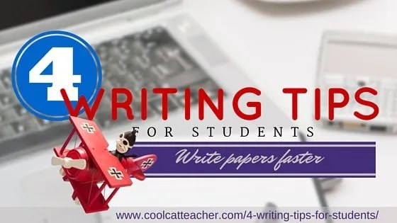 4 Writing Tips for Students