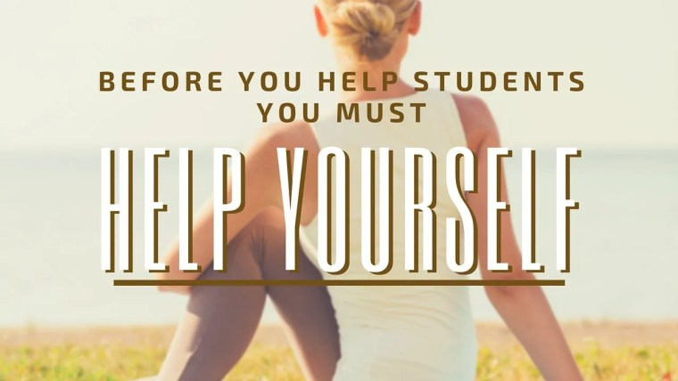 before you help students you must