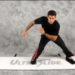 Ultraslide: For speed skaters, golfers, and extreme exercisers