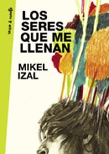 Mikel-Izal-–-Los-seres-que-me-llenan