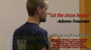 Ademo Freeman Remains Resolute: Let the Circus Begin!