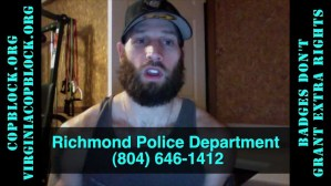 "Individuals Wearing ""Richmond PD"" Badges Threaten Nate Cox, Free Speech"